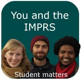 > The student life cycle<br />> IMPRS students<br />> PhD training details<br />> Academic details<br />> Administrative forms<br />> Life at the IMPRS and in Berlin