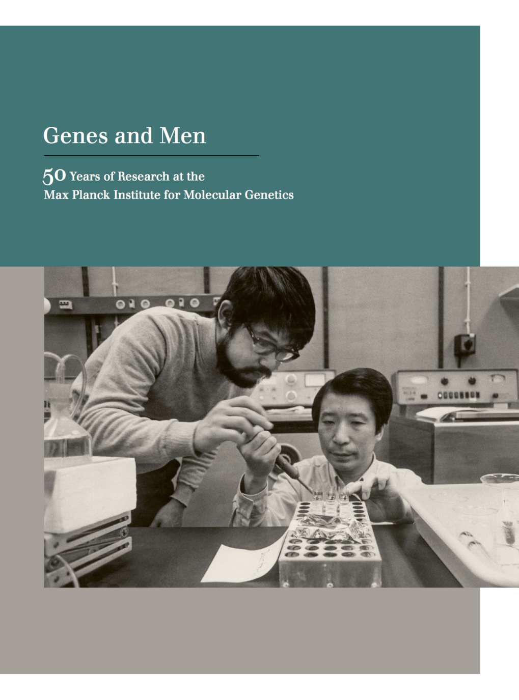 Festschrift on the occasion of the 50th anniversary of the Max Planck Institute for Molecular Genetics