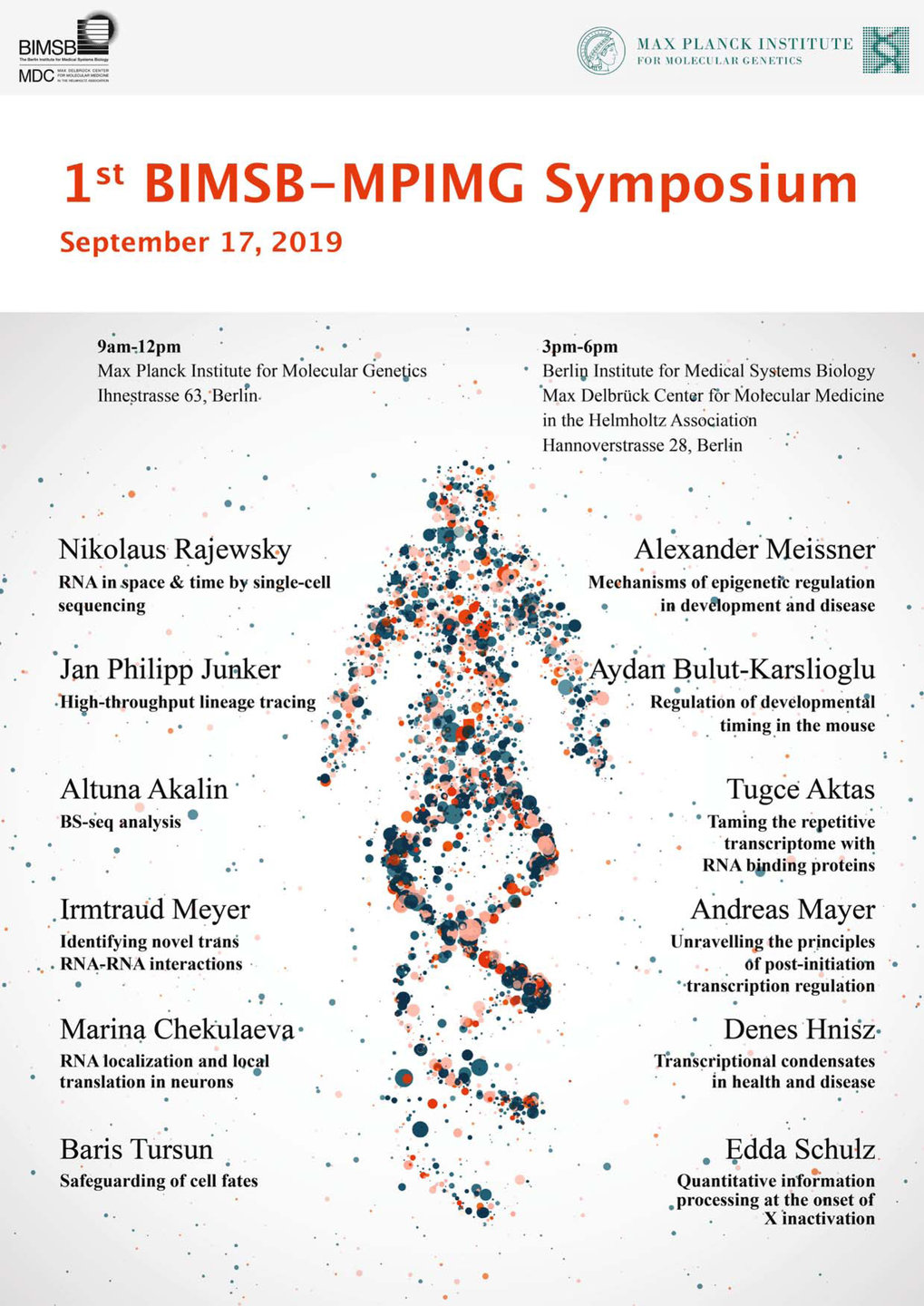 <strong>1<sup>st</sup> BIMSB - MPIMG Symposium</strong> <br />September 17, 2019